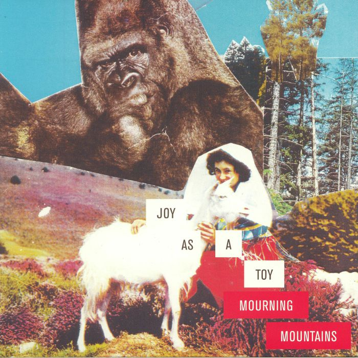 JOY AS A TOY - Mourning Mountains