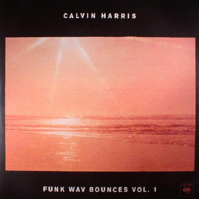 Calvin Harris Funk Wav Bounces Vol 1 Vinyl At Juno Records