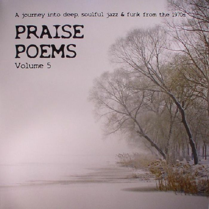 VARIOUS - Praise Poems Volume 5: A Journey Into Deep Soulful Jazz & Funk From The 1970s
