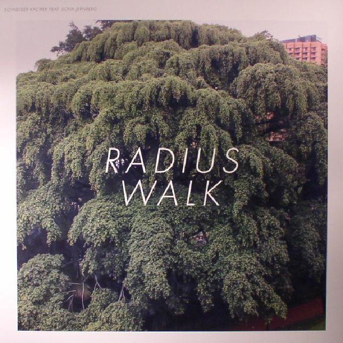 KACIREK, Sven/STEFAN SCHNEIDER feat SOFIA JERNBERG - Radius Walk