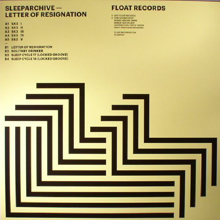 SLEEPARCHIVE - Letter Of Resignation