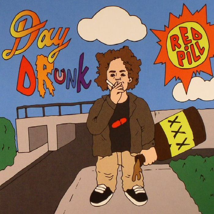 RED PILL - Day Drunk