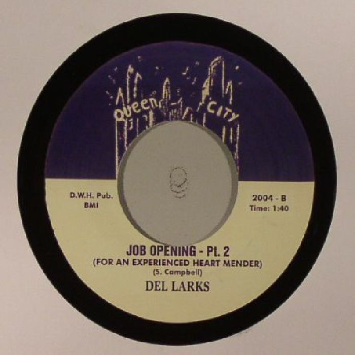 DEL LARKS - Job Opening (For An Experienced Heart Mender) (reissue)