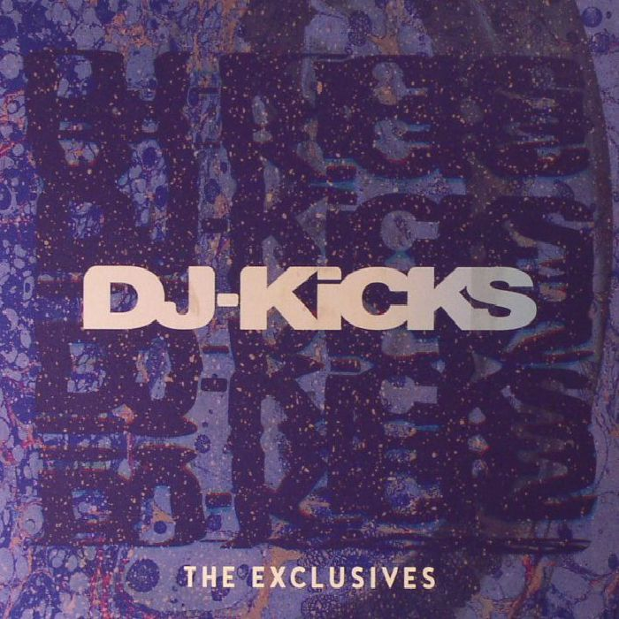 VARIOUS - DJ Kicks: The Exclusives Vol 3