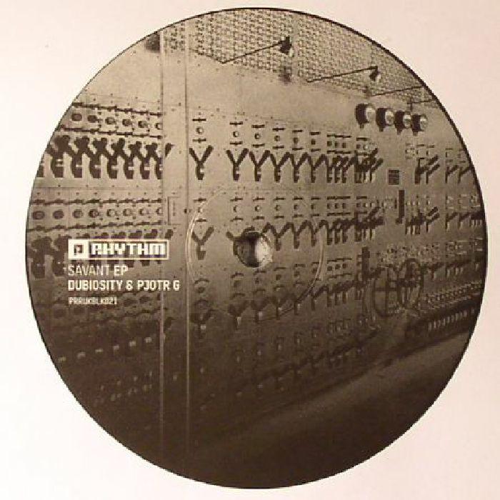 DUBIOSITY/PJOTR G - Savant EP