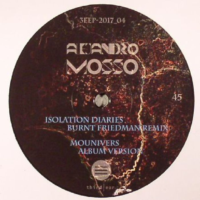MOSSO, Alejandro - Isolation Diaries (Ricardo Villalobos & Burnt Friedman remixes)