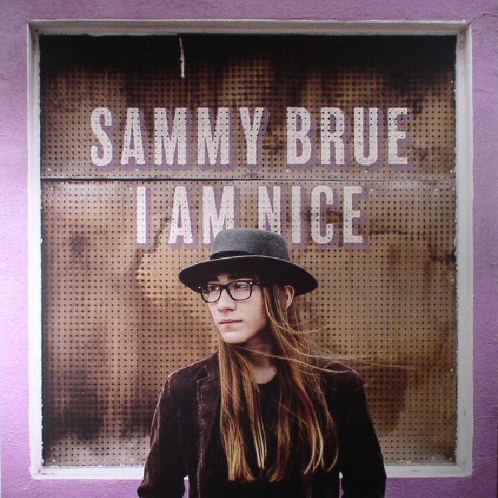 BRUE, Sammy - I Am Nice