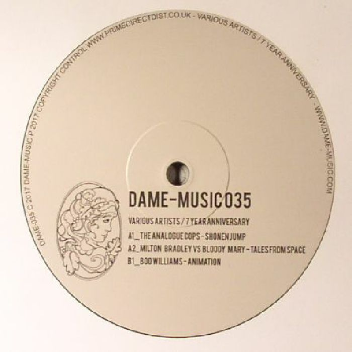 ANALOGUE COPS, The/MILTON BRADLEY/BLOODY MARY/BOO WILLIAMS - Dame Music: 7 Year Anniversary