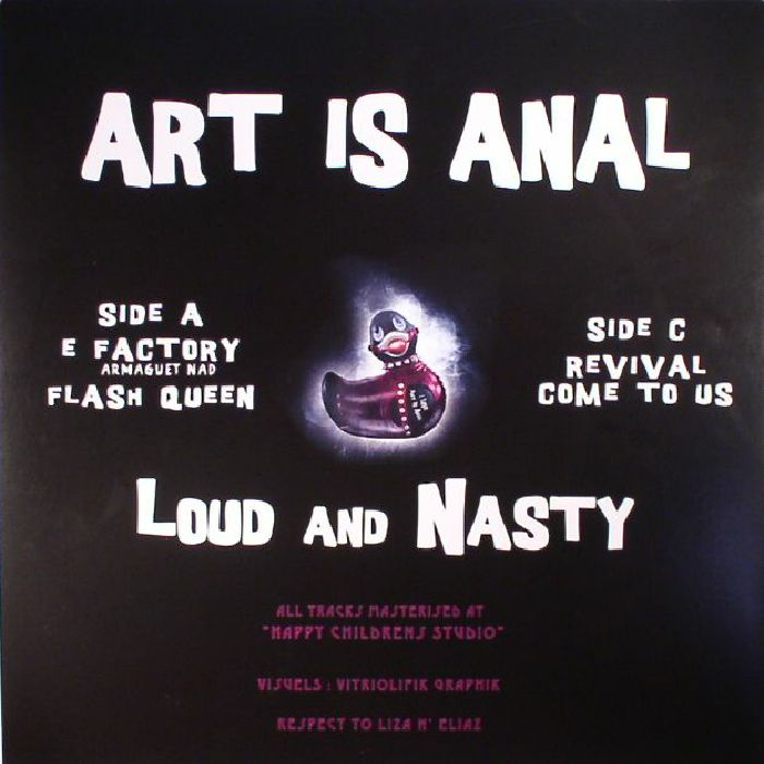 ART IS ANAL/ARMAGUET NAD - Loud & Nasty