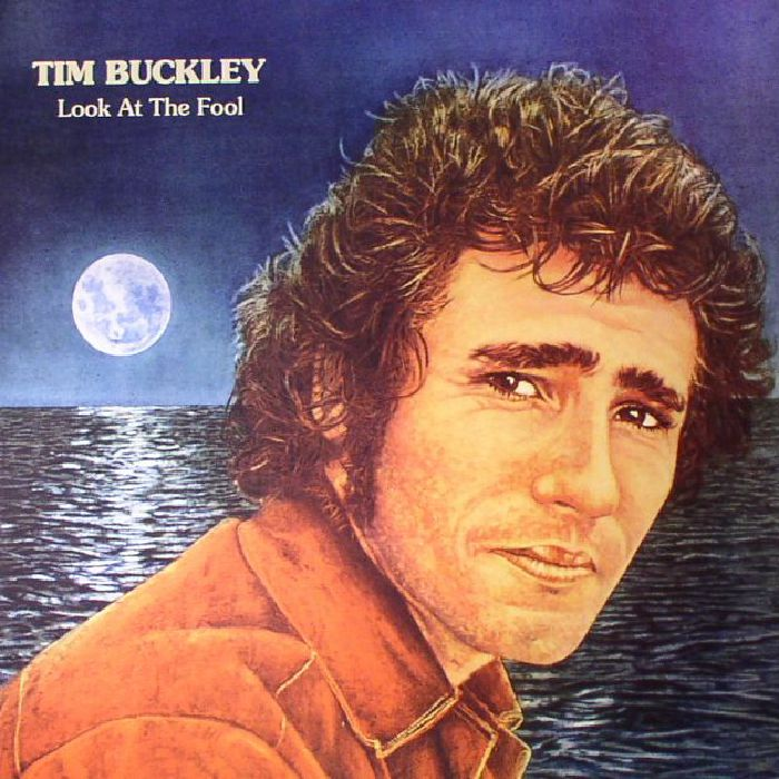 BUCKLEY, Tim - Look At The Fool (reissue)