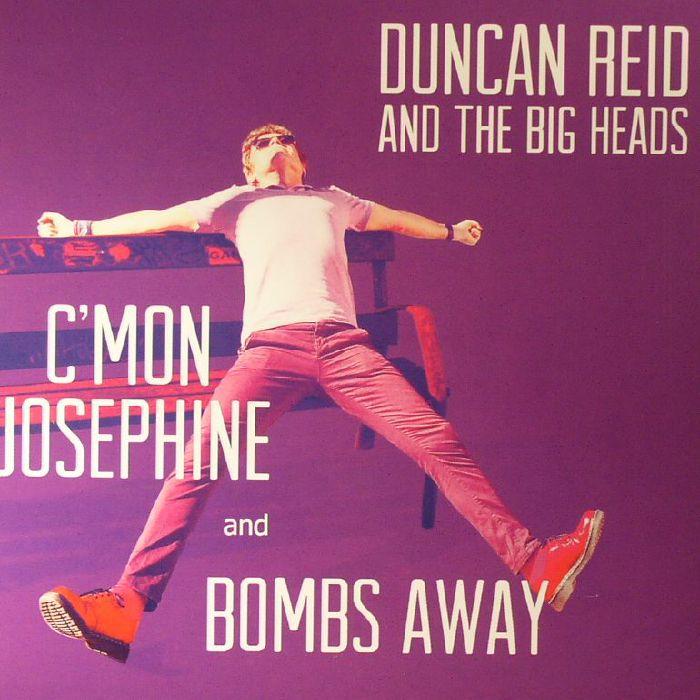 REID, Duncan/THE BIG HEADS - C'mon Josephine