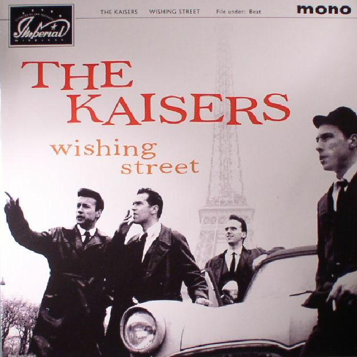 KAISERS, The - Wishing Street (remastered) (mono)