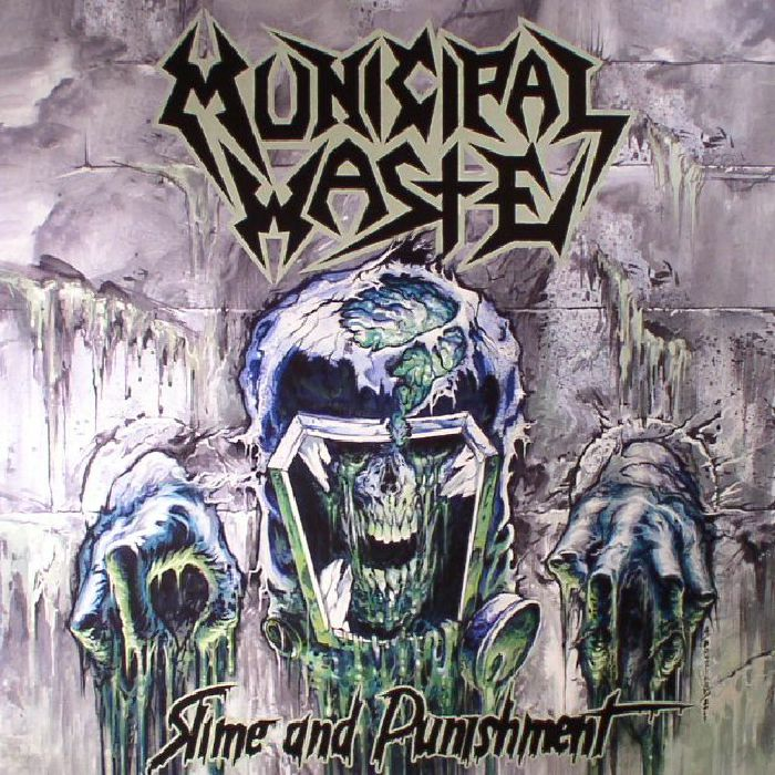 MUNICIPAL WASTE - Slime & Punishment
