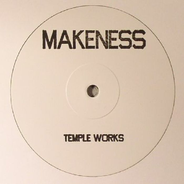 MAKENESS - Temple Works EP