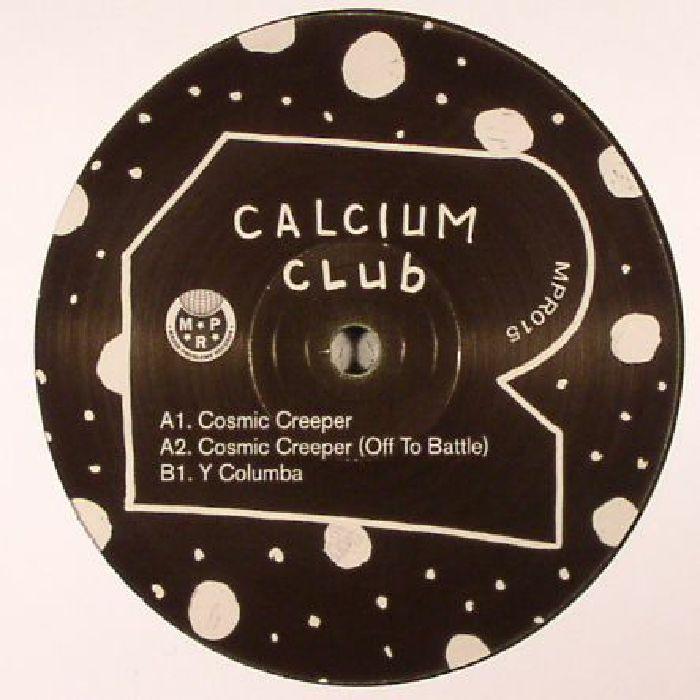 CALCIUM CLUB - Cosmic Creeper