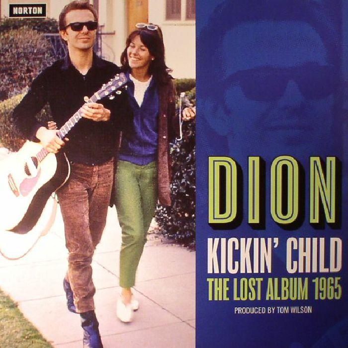 DION - Kickin' Child: The Lost Album 1965
