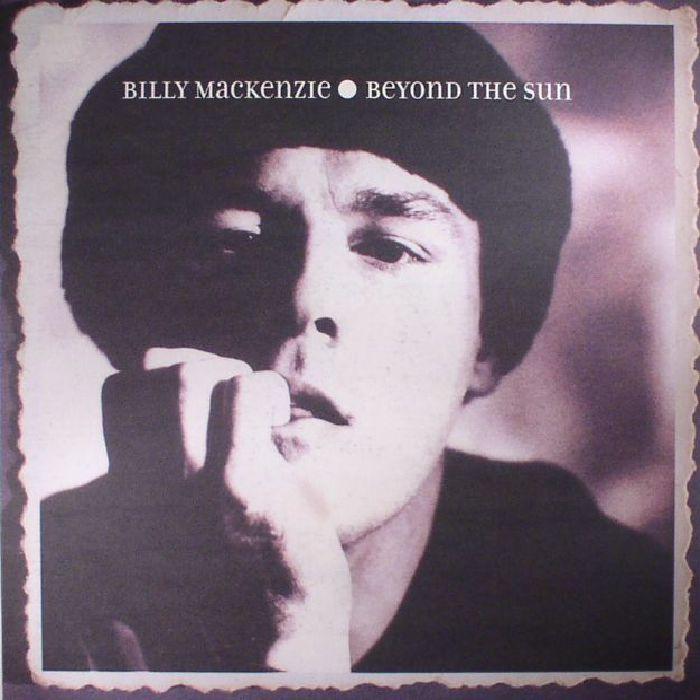 MACKENZIE, Billy - Beyond The Sun