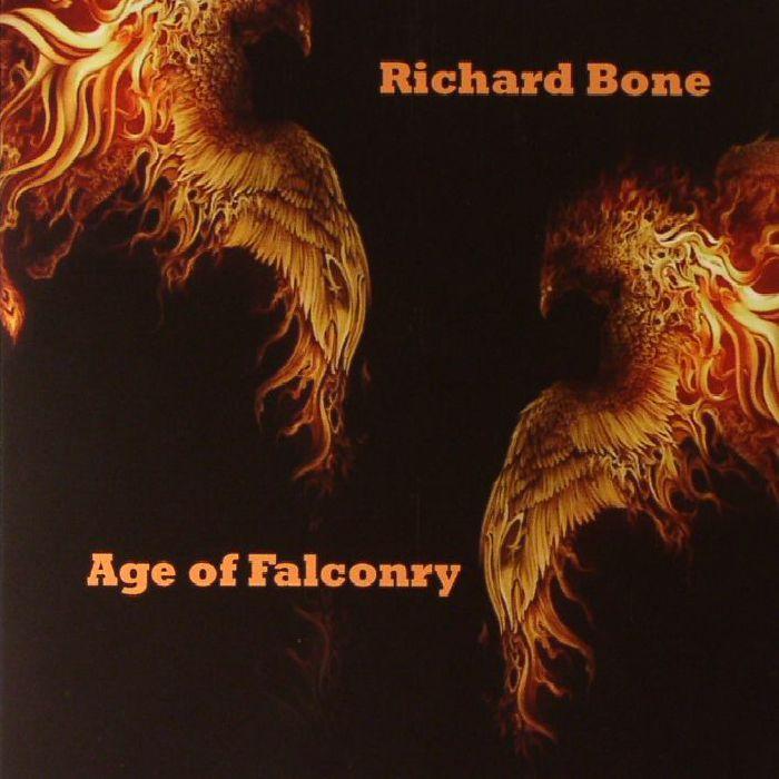 BONE, Richard - Age Of Falconry