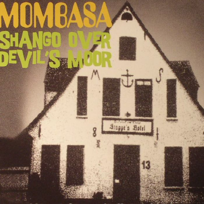 MOMBASA - Shango Over Devil's Moor: Live At Stagge's Hotel 1976
