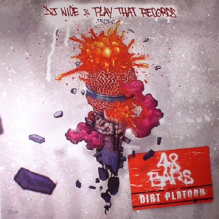 DJ NICE - 48 Bars With Dirt Platoon