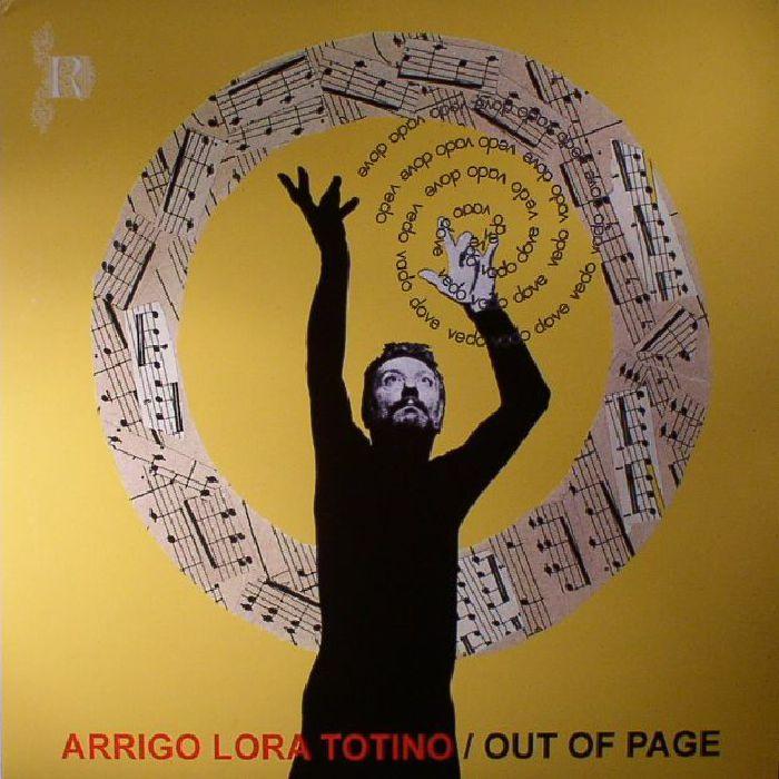 LORA TOTINO, Arrigo - Out Of Page