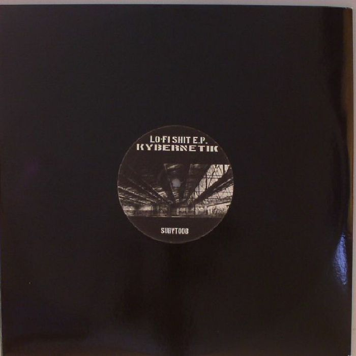 KYBERNETIK - Lo Fi Shit EP