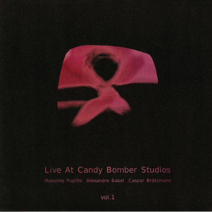 PUPILLO, Massimo/ALEXANDRE BABEL/CASPAR BROTZMANN - Live At Candy Bomber Studios Vol 1