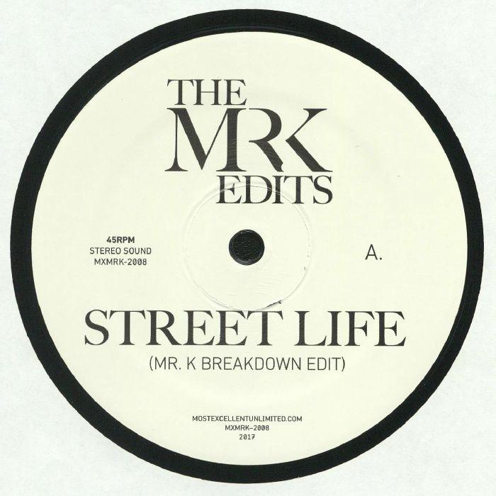 MR K - Street Life
