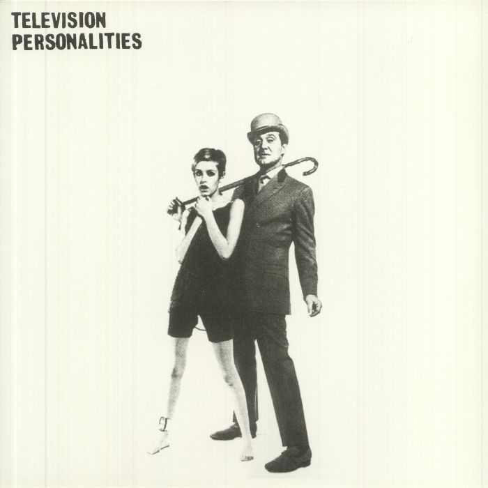 TELEVISION PERSONALITIES - And Don't The Kids Just Love It (reissue)