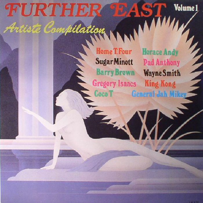 VARIOUS - Further East Volume 1