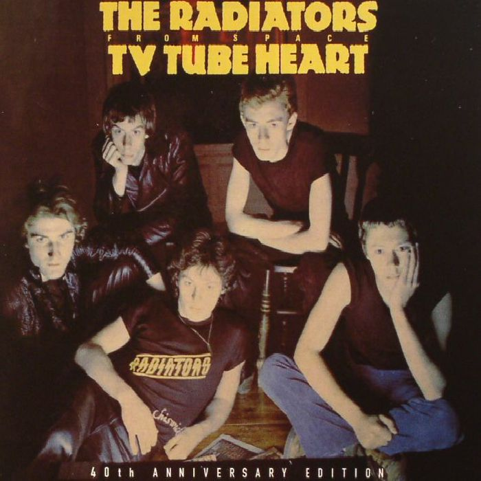 RADIATORS FROM SPACE, The - TV Tube Heart: 40th Anniversary Edition