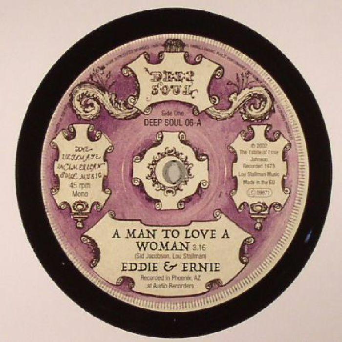 EDDIE & ERNIE - A Man To Love A Woman