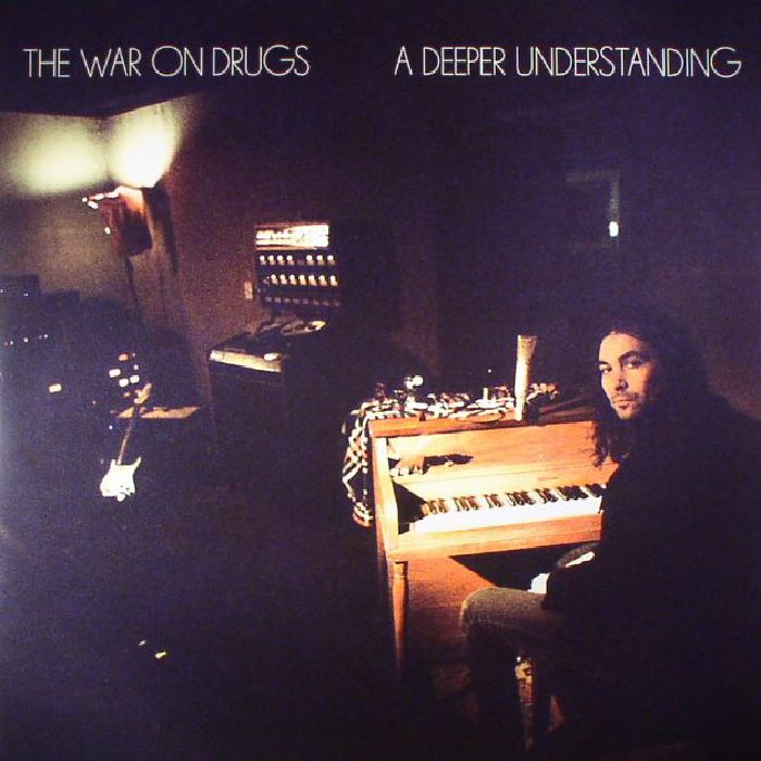 The War On Drugs A Deeper Understanding Vinyl At Juno Records