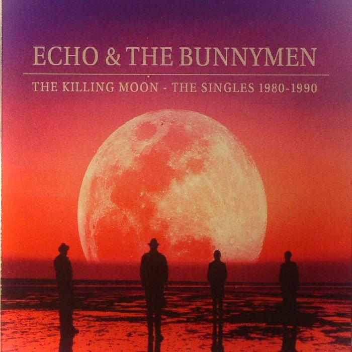 ECHO & THE BUNNYMEN - The Killing Moon: The Singles 1980-1990