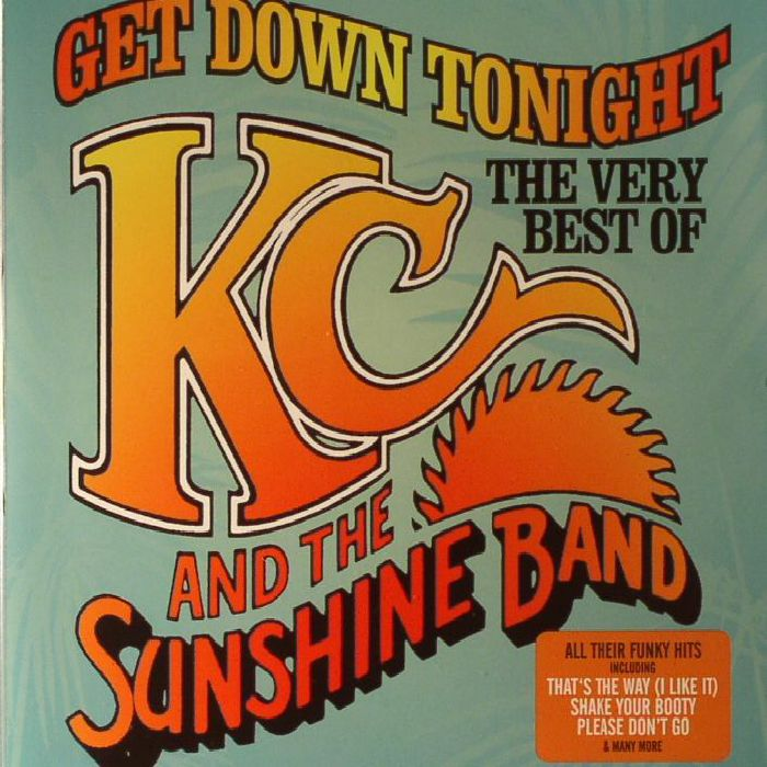 Kc Amp The Sunshine Band Get Down Tonight The Best Very Of
