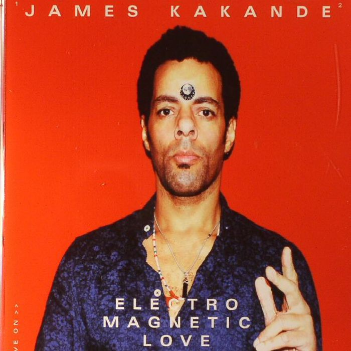 KAKANDE, James - Electro Magnetic Love Thing