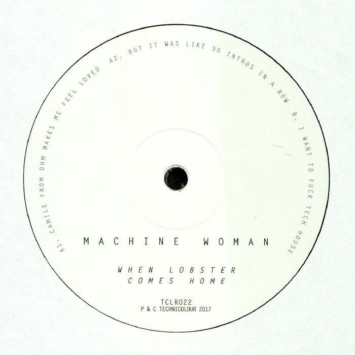 MACHINE WOMAN - When Lobster Comes Home