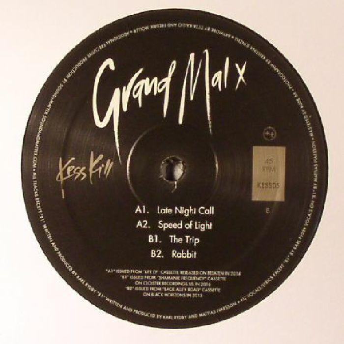 GRAND MAL X - KESS 005