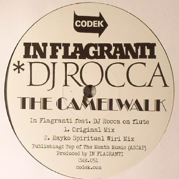 IN FLAGRANTI feat DJ ROCCA - The Camelwalk