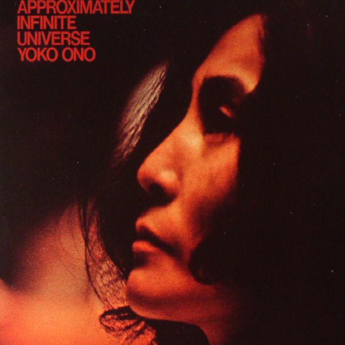 ONO, Yoko - Approximately Infinite Universe (reissue)