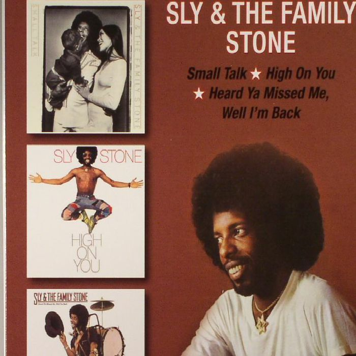 SLY & THE FAMILY STONE - Small Talk/High On You/Heard Ya Missed Me Well I'm Back
