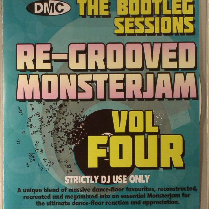 VARIOUS - The Bootleg Sessions: Re Grooved Monsterjam Vol 4