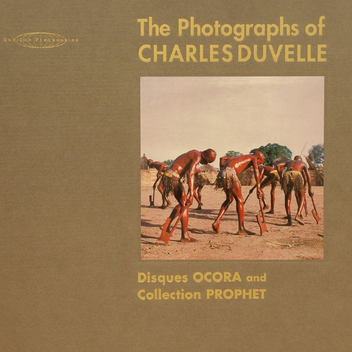 DUVELLE, Charles/HISHAM MAYET - The Photographs Of Charles Duvelle: Disques Ocora & Collection Prophet