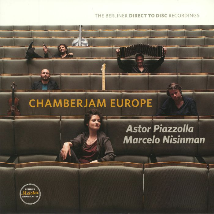 CHAMBERJAM EUROPE - Astor Piazzolla Marcelo Nisinman