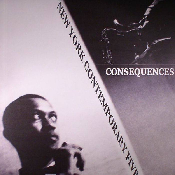 NEW YORK CONTEMPORARY FIVE - Consequences (reissue)