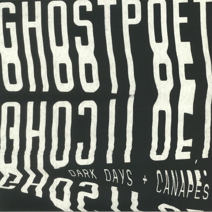 GHOSTPOET - Dark Days & Canapes