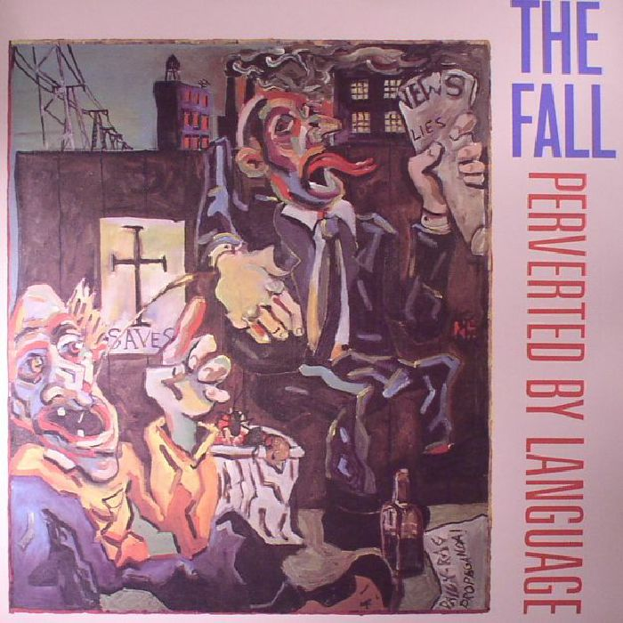 FALL, The - Perverted By Language (reissue)