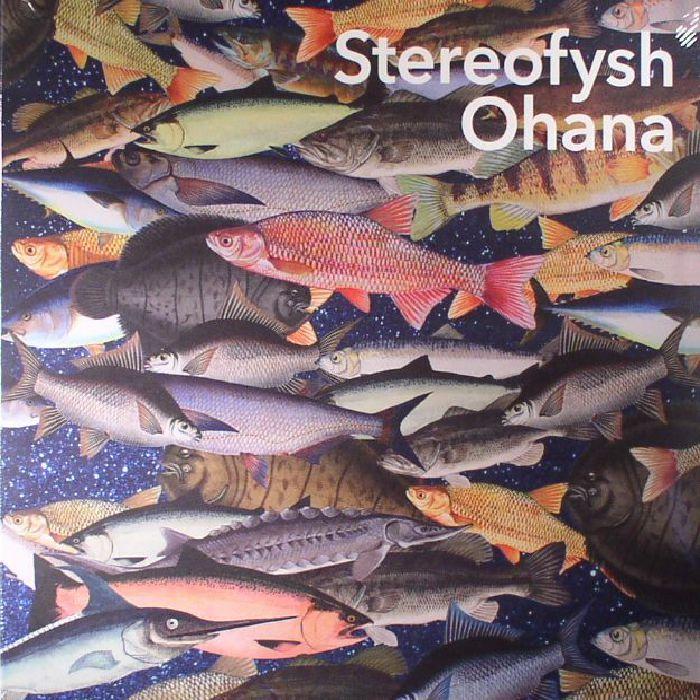 STEREOFYSH - Ohana