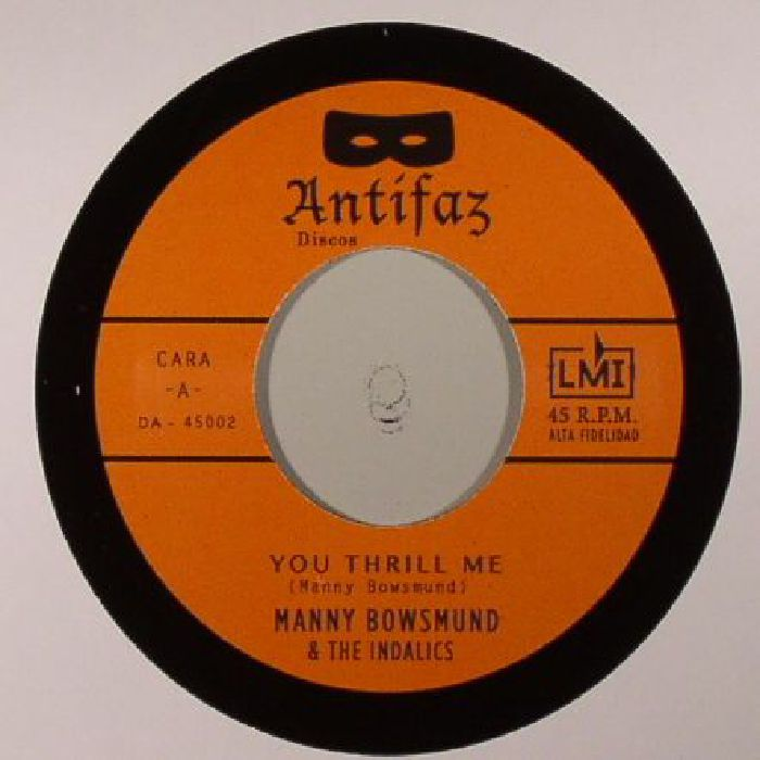 BOWSMUND, Manny & THE INDALICS - You Thrill Me