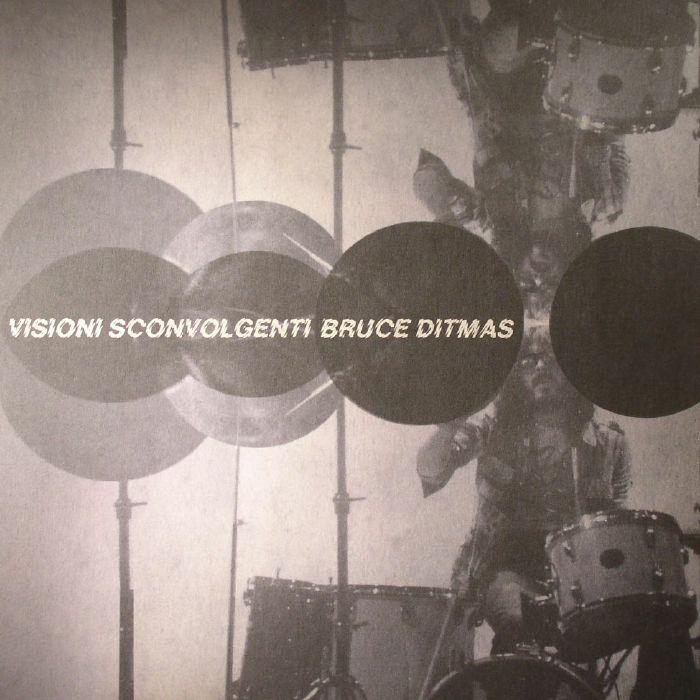 DITMAS, Bruce - Visioni Sconvolgenti